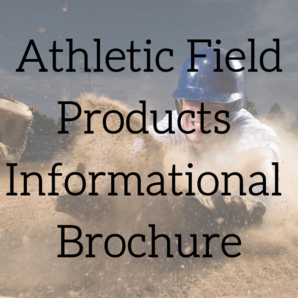 Athletic Field Products Informational Brochure